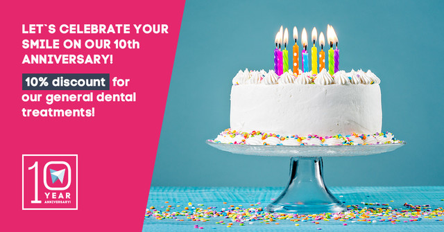Let`s celebrate your smile on our 10th anniversary: 10% discount for our general dental treatments