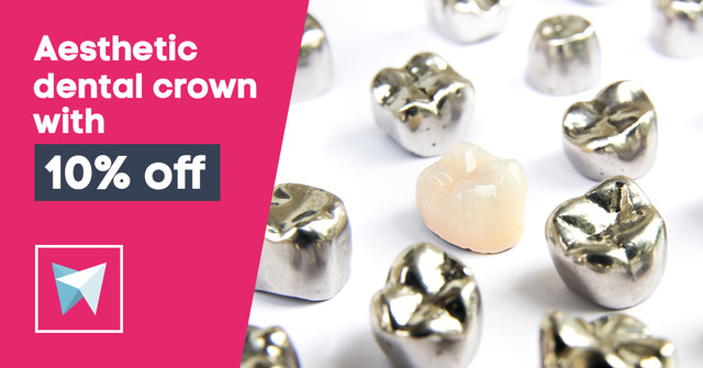 Aesthetic dental crown with 10% off