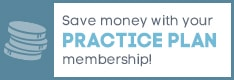 Save money with your Practice Plan membership!